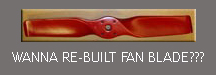 Barry Dilibero makes some great re-built fan blades if you are in the market for one.